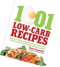 1,001 Low-Carb Recipes: Hundreds of Delicious Recipes from