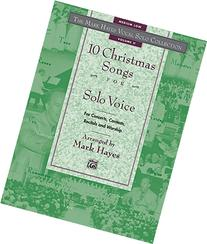 The Mark Hayes Vocal Solo Collection -- 10 Christmas Songs
