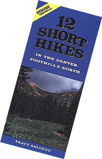 12 Short Hikes Denver Foothills North