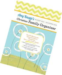 2015 Amy Knapp Christian Family Organizer