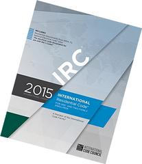 2015 International Residential Code for One- and Two-Family