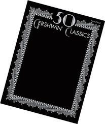 50 Gershwin Classics Piano/Vocal