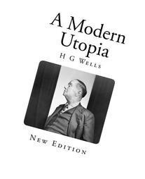 A Modern Utopia