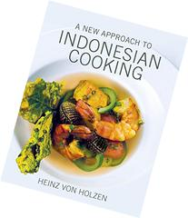 A New Approach to Indonesian Cooking