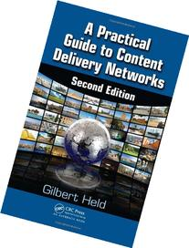 Second Edition A Practical Guide to Content Delivery Networks