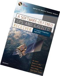 A Software-Defined GPS and Galileo Receiver A Single-