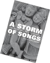 A Storm of Songs: India and the Idea of the Bhakti Movement