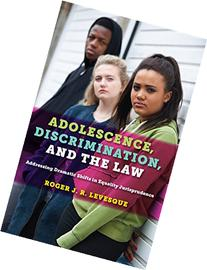 Adolescence, Discrimination, and the Law: Addressing