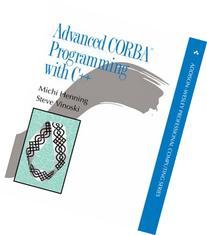 Advanced CORBA® Programming with C
