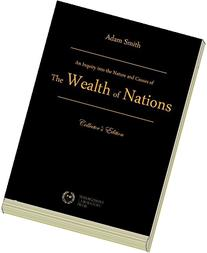 An Inquiry Into the Nature and Causes of the Wealth of