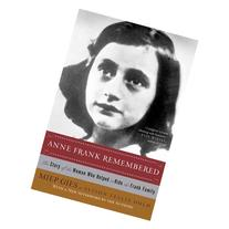Anne Frank Remembered: The Story of the Woman Who Helped to