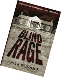 Blind Rage: A True Story of Sin, Sex, and Murder in a Small