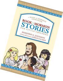 Book of Mormon Stories for Little Children