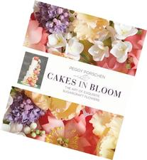 Cakes in Bloom: Exquisite Sugarcraft Flowers for All