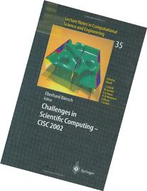 Challenges in Scientific Computing - CISC 2002: Proceedings