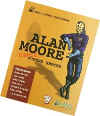 Completo Alan Moore Future Shocks / Complete Alan Moore