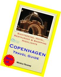 Copenhagen, Denmark Travel Guide - Sightseeing, Hotel,
