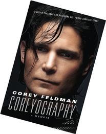 Coreyography: A Memoir