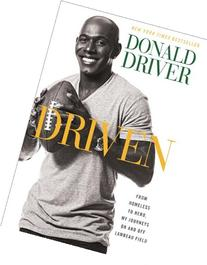 Driven: From Homeless to Hero, My Journeys On and Off