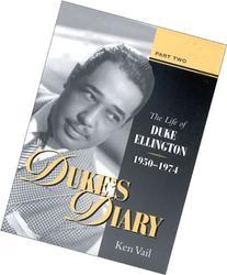 Duke's Diary, Part 2: The Life of Duke Ellington, 1950-1974