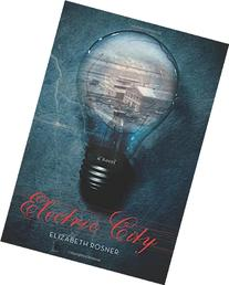 Electric City: A Novel