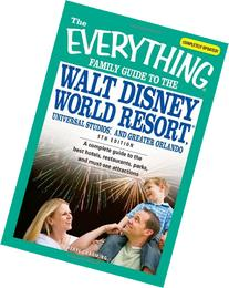 Everything Family Guide to the Walt Disney World Resort,