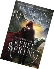 Falling Kingdoms: Rebel Spring