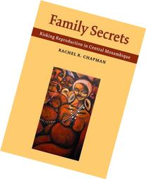Family Secrets: Risking Reproduction in Central Mozambique