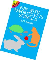 Fun with Favorite Pets Stencils