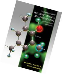 Fundamentals of Materials Science and Engineering: An