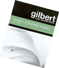 Gilbert Law Summaries on Taxation of Business Entities, 14th