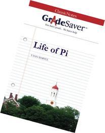 GradeSaver  ClassicNotes Life of Pi: Study Guide