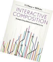 Interactive Composition: Strategies Using Ableton Live and