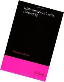 Irish-American Trade, 1660-1783