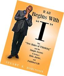 "It All Begins with ""I"": The? New Rules of Thinking? and the"