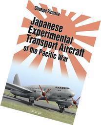 JAPANESE EXPERIMENTAL TRANSPORT AIRCRAFT OF THE PACIFIC WAR