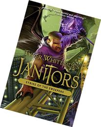Janitors, Book 4: The Strike of the Sweepers