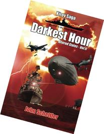 Kirov Saga: Darkest Hour: Altered States Volume II