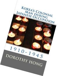 Korea's Colonial Man during Japanese Occupation