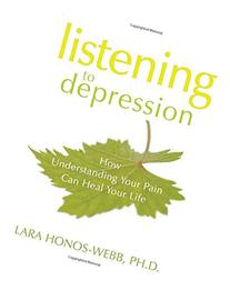 Listening to Depression: How Understanding Your Pain Can