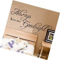 MZY LLC  Always kiss me Goodnight Art Vinyl Quotes and