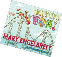 Mary Engelbreit Have! More! Fun!: 2011 Day-to-Day Calendar