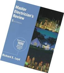 Master Electrician's Review: Based on the 1999 National