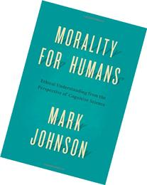 Morality for Humans: Ethical Understanding from the