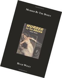 Murder by the Dozen