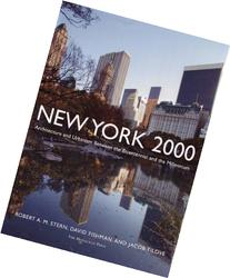 New York 2000: Architecture and Urbanism Between the