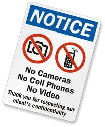 Notice - No Cameras No Cell Phones Thank You For Respecting