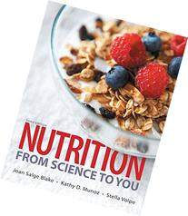 Nutrition From Science to You Plus MasteringNutrition with