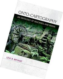 Onto-Cartography: An Ontology of Machines and Media