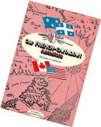 Our French-Canadian Ancestors, Volume 3